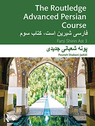 The Routledge Advanced Persian Course: Farsi Shirin Ast 3 (English Edition)