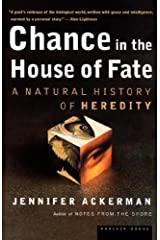 Chance in the House of Fate: A Natural History of Heredity by Jennifer Ackerman (2001-06-01) Hardcover