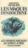 Les maquis d'Indochine, 1952-1954 par Trinquier