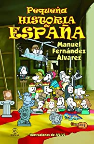 Pequeña historia de España par Manuel Fernández Álvarez