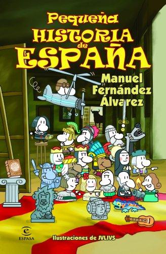 Pequeña Historia De España (LIBROS INFANTILES Y JUVENILES) - 9788467018479 por Manuel Fernández Álvarez