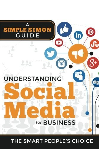 Understanding Social Media For Business: A Simple Simon Guiide by Mr Lloyd Hester (2016-03-21)