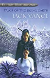 Best Jack Vance Of Jack Vances - Tales Of The Dying Earth (FANTASY MASTERWORKS) Review