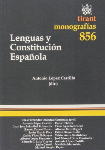 Lenguas y Constitución Española (Monografías)