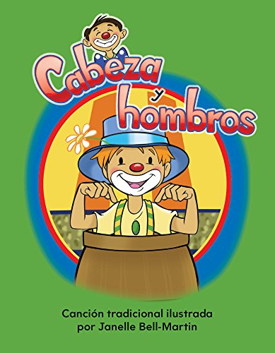 Cabeza y Hombros (Head and Shoulders) Lap Book (Spanish Version) (Mi Cuerpo (My Body)) (Literacy, Language, and Learning)