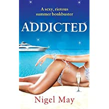 Addicted by Nigel May (2015-06-12)