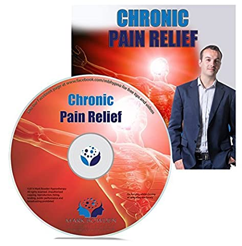 Chronic Pain Relief Self Hypnosis CD - Hypnotherapy for Knee Pain to Severe Back Pain (Always Check Pain With Doctor)