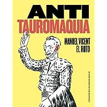 Anti Tauromaquia (Literatura Random House)