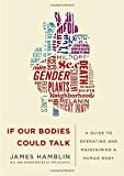 #5: If Our Bodies Could Talk