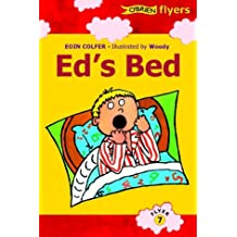 Ed's Bed (Flyers) by Eoin Colfer (2001-09-01)
