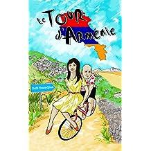 Le Tour d'Arménie (French Edition)