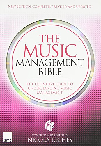 Music Management Bible New Revised Edition