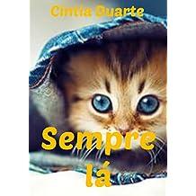 Sempre lá (Portuguese Edition)