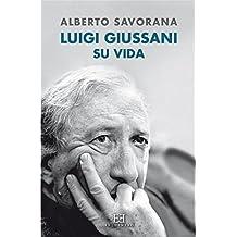 Luigi Giussani: Su vida (Ensayo nº 561) (Spanish Edition)