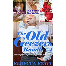 The Old Geezers Bundle #4: Elderly Men Get Lucky With Hot Younger Women!