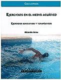 Image de Ejercicios en el medio acuatico. Ejercicios educativos y terapéuticos. Guía ilustrada