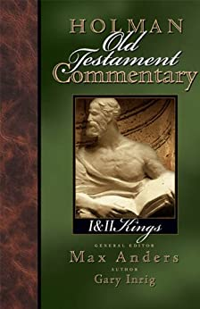 Holman Old Testament Commentary - 1 & 2 Kings: 7 di [Anders, Max, Inrig, Gary]