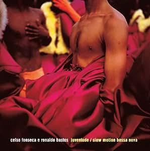Pop CD, Celso Fonseca e Ronaldo Bastos -Juventude / Slow Motion Bossa Nova[002kr]