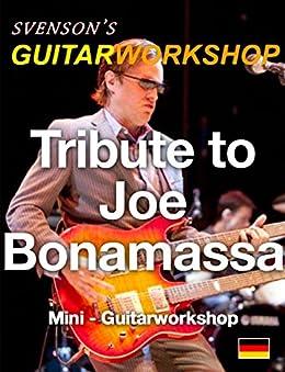 Tribute to Joe Bonamassa: Mini - Guitarworkshop