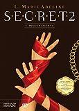 SECRET 2: L'insegnamento (S.E.C.R.E.T.)
