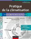 Pratique de la climatisation - en 24 fiches-outils...
