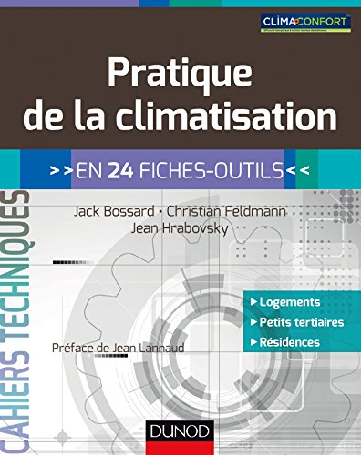 Pratique de la climatisation - en 24 fiches-outils