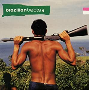 Brazilian Beats Vol.4: the Real Sound of the City of God