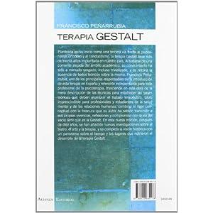 Terapia Gestalt : la vía del vacío fácil (Alianza Ensayo)