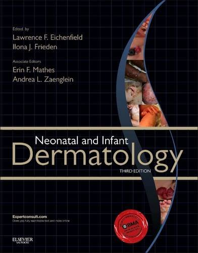 neonatal-and-infant-dermatology-3e-by-lawrence-f-eichenfield-md-2014-08-11