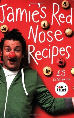Jamie's Red Nose Recipes (Comic Relief 2009) by Jamie Oliver (30-Jan-2009) Paperback