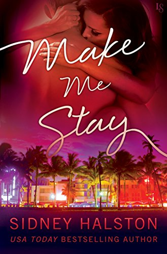 Make Me Stay: The Panic Series by [Halston, Sidney]