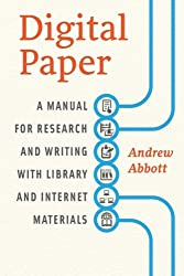 Digital Paper: A Manual For Research And Writing With Library And Internet Materials (Chicago Guides to Writing, Editing, & Publishing)
