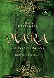 'Mara und der Feuerbringer, Band 03: Götterdämmerung' von Tommy Krappweis