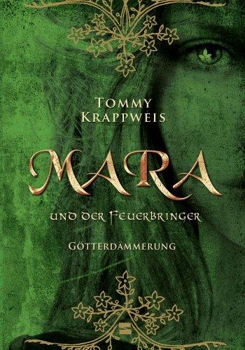 Buchseite und Rezensionen zu 'Mara und der Feuerbringer, Band 03: Götterdämmerung' von Tommy Krappweis