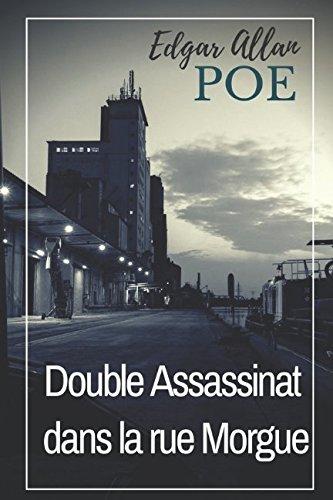Double Assassinat dans la rue Morgue: Traduction originale de Charles Baudelaire (texte intégral)