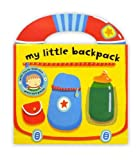 My Little Backpack (My Little Bag Books) by Nathan Reed (2008-07-01)