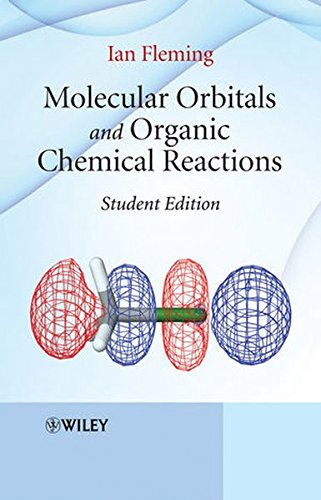 Molecular Orbitals and Organic Chemical Reactions: Student Edition