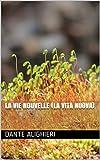 La Vie nouvelle (La Vita Nuova)