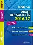 TOP Actuel Droit Des Soci�t�s 2016/2017