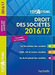 TOP Actuel Droit Des Sociétés 2016/2017