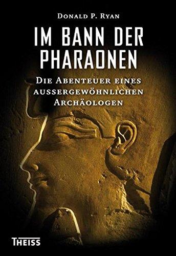 Buchseite und Rezensionen zu 'Im Bann der Pharaonen: Die Abenteuer eines außergewöhnlichen Archäologen' von Donald P. Ryan