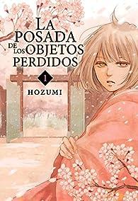 La posada de los objetos perdidos, Vol. 1 par  Hozumi