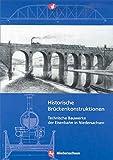 Image de Historische Brückenkonstruktionen: Technische Bauwerke der Eisenbahn in Niedersachsen