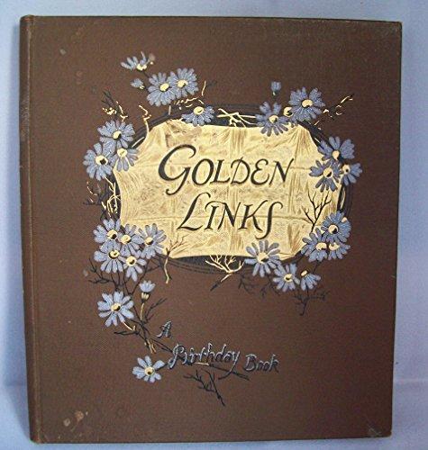 Golden Links: A Birthday Book