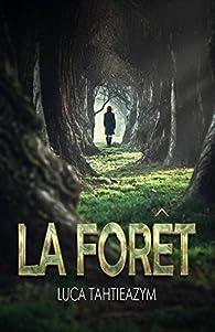La forêt par Luca Tahtieazym