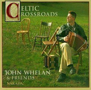 Celtic Crossroads by Whelan, John, Mattea, Kathy (1997) Audio CD