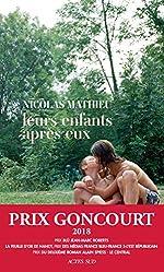 Leurs enfants après eux - Prix Goncourt 2018 de Nicolas Mathieu