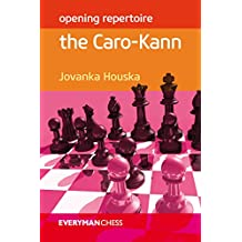 Opening Repertoire: The Caro-Kann (English Edition)