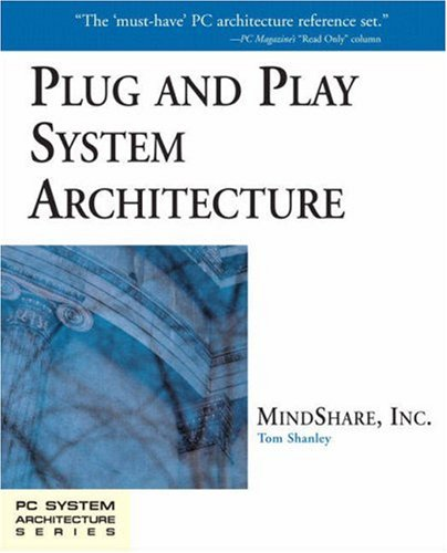 Plug and Play System Architecture (PC System Architecture) -