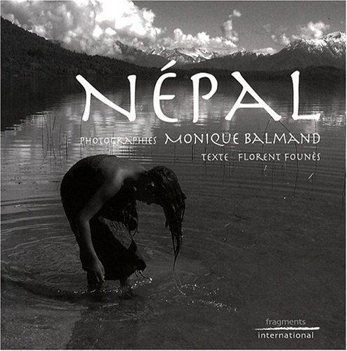 Népal par Monique Balmand, Florent Founès